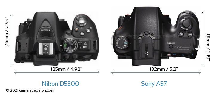 Nikon D5300 vs Sony A57 Camera Size Comparison - Top View