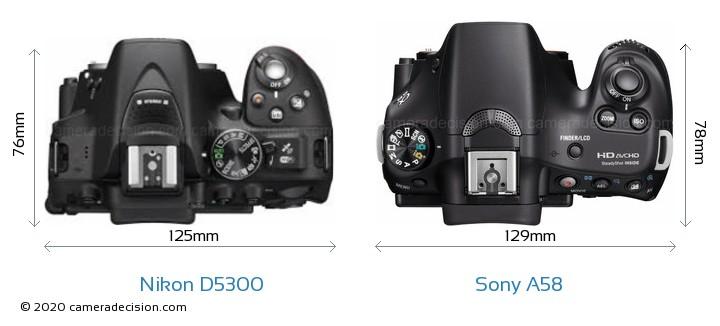 Nikon D5300 vs Sony A58 Camera Size Comparison - Top View