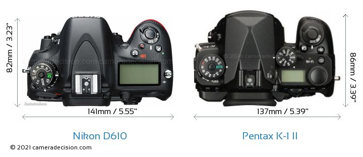 Nikon D610 vs Pentax K-1 II Camera Size Comparison - Top View