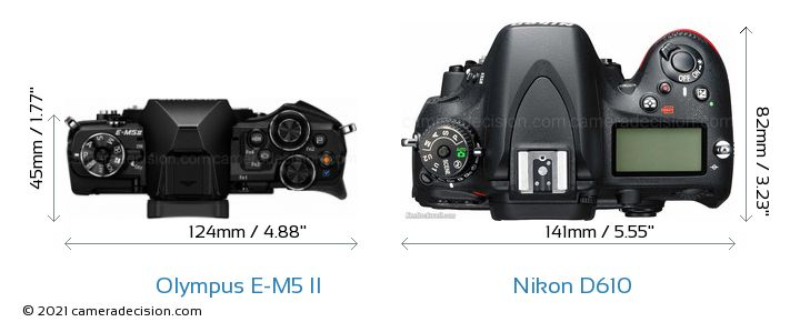Olympus E-M5 II vs Nikon D610 Camera Size Comparison - Top View