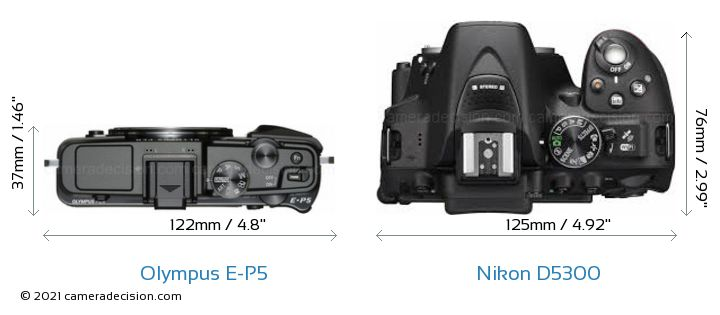 Olympus E-P5 vs Nikon D5300 Camera Size Comparison - Top View