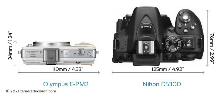 Olympus E-PM2 vs Nikon D5300 Camera Size Comparison - Top View